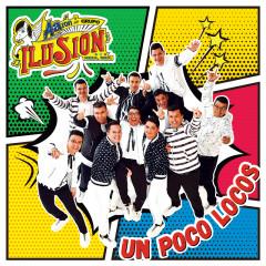 Un Poco Locos - Aarón Y Su Grupo Ilusíon