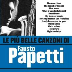 Le pìu belle canzoni di Fausto Papetti - Fausto Papetti