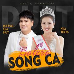Bolero Song Ca - Lương Gia Huy, Kim Thoa