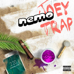 Nemo (Single) - Joey Trap
