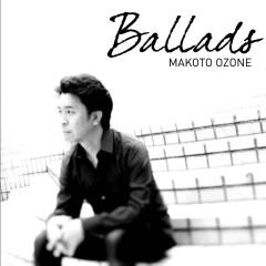 Ballads - Makoto Ozone