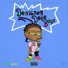 Designer Dope Boyz - HoodRich Pablo Juan