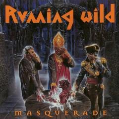 Masquerade (Expanded Edition) [2017 - Remaster] - Running Wild