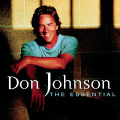 The Essential - Don Johnson