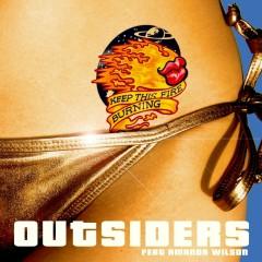 Keep This Fire Burning (feat. Amanda Wilson) - Outsiders, Amanda Wilson