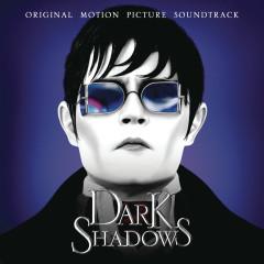 Dark Shadows (Original Motion Picture Soundtrack) - Various Artists