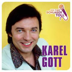 Ich find' Schlager toll - Karel Gott