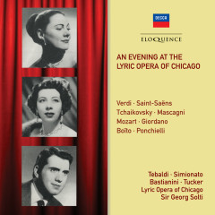 An Evening At The Lyric Opera Of Chicago - Sir Georg Solti, Renata Tebaldi, Ettore Bastianini, Giulietta Simionato, Richard Tucker