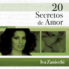 20 Secretos De Amor - Iva Zanicchi - Iva Zanicchi