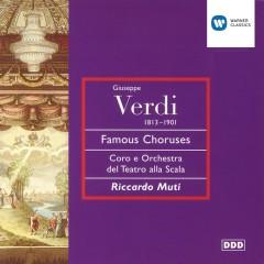 Verdi: Opera Choruses - Riccardo Muti, Mirella Freni, Dolora Zajick, Coro del Teatro alla Scala, Milano, Orchestra del Teatro alla Scala, Milano