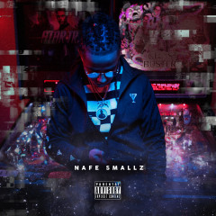 Wouldn't Believe It - Nafe Smallz