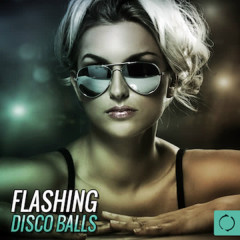 Flashing Disco Balls - Various Artists