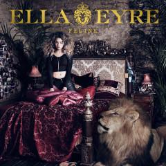 Feline (Deluxe) - Ella Eyre
