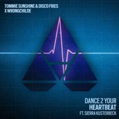 Dance 2 Your Heartbeat (Single) - Disco Fries, Tommie Sunshine, Wrongchilde