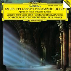 Faure: Pelleás et Mélisande - Lorraine Hunt, Jules Eskin, Tanglewood Festival Chorus, Boston Symphony Orchestra, Seiji Ozawa