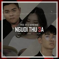 Người Thứ 3 (Single) - H2K, KN