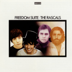 Freedom Suite - The Rascals