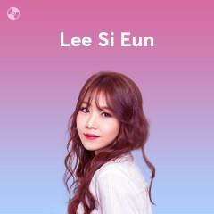 Những Bài Hát Hay Nhất Của Lee Si Eun