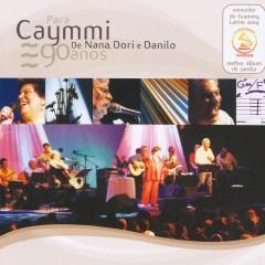 Para Caymmi. de Nana, Dori e Danilo (Ao Vivo) - NANA, Dori Caymmi, Danilo Caymmi