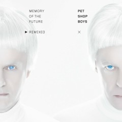 Memory of the Future (Remixed) - Pet Shop Boys