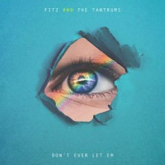 Don't Ever Let Em (Single)