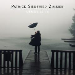 Memories I-X - Patrick Siegfried Zimmer