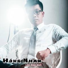 Hồng Nhan - Lee Phú Quý