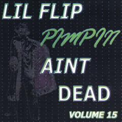 Pimpin' Ain't Dead, Vol. 15 - Lil Flip