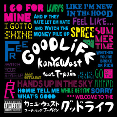 Good Life - Kanye West, T-Pain
