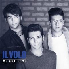 We Are Love (Deluxe) - Il Volo