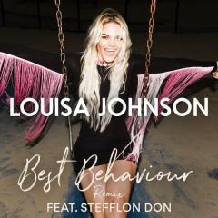 Best Behaviour (Remix) - Louisa Johnson,Stefflon Don