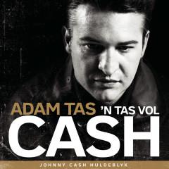 'n Tas Vol Cash - Adam Tas