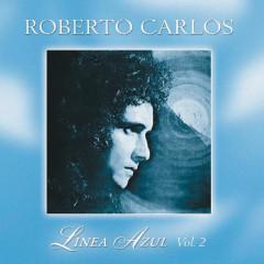 Línea Azul - Vol. II - El Día Que Me Quieras - Roberto Carlos