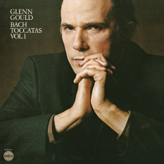 Bach: Toccatas Vol. 1, BWV 910, 912 & 913 ((Gould Remastered))