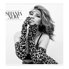 Now (Deluxe) - Shania Twain