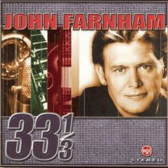 33 1/3 - John Farnham
