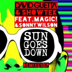 Sun Goes Down (feat. MAGIC! & Sonny Wilson) [Remixes EP] - David Guetta, Showtek, MAGIC!, Sonny Wilson