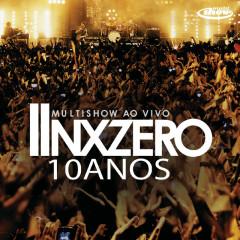 Multishow Ao Vivo NX Zero 10 Anos - NX Zero
