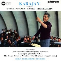 Karajan conducts Weber, Wagner, Nicolai & Mendelssohn - Herbert von Karajan, Berliner Philharmoniker