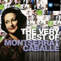 The Very Best of: Montserrat Caballe - Montserrat Caballe