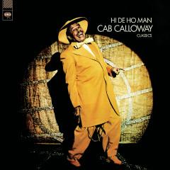 Hi De Ho Man - Cab Calloway