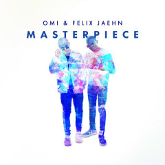 Masterpiece (Single) - Omi, Felix Jaehn