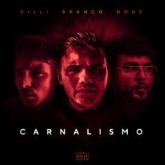 Carnalismo (Single)