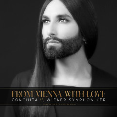From Vienna with Love - Conchita Wurst, Wiener Symphoniker