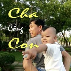 Cha Cõng Con (Single) - Trần Duy Phương
