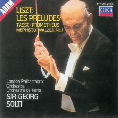 Liszt: Symphonic Poems - London Philharmonic Orchestra, Orchestre de Paris, Sir Georg Solti