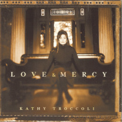 Love And Mercy - Kathy Troccoli