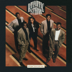We're Movin' Up - Atlantic Starr