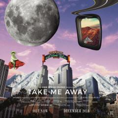 Take Me Away - Luke ST, Murke