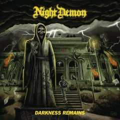 Darkness Remains (Deluxe Edition) - Night Demon